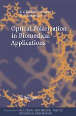 Optical Polarization in Biomedical Applications (Biological and Medical Physics, Biomedical Engineering